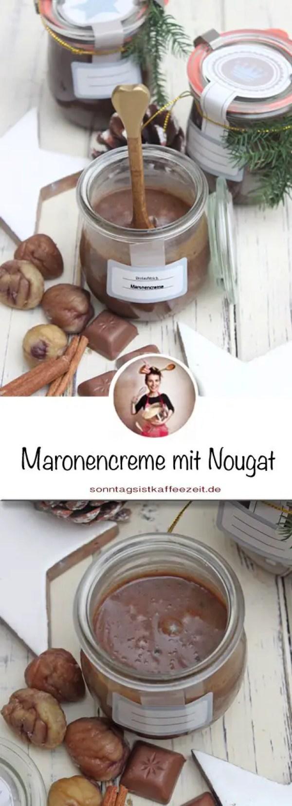 Maronencreme mit Nougat - Selbstgemachter Brotaufstrich