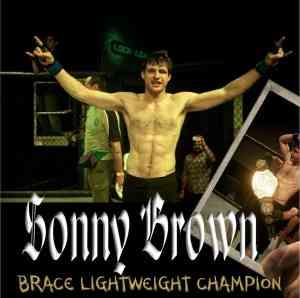 Sonny Brown MMA Brace Champion