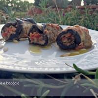 Involtini di melanzane con baccalà e pomodorini e la gioia di scoprire di  essere nelle colonne dei blog preferiti