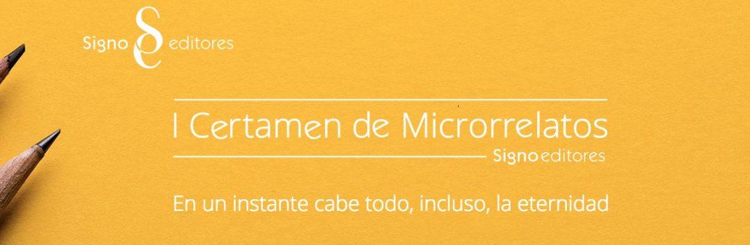 I Certamen de Microrrelatos Signo Editores
