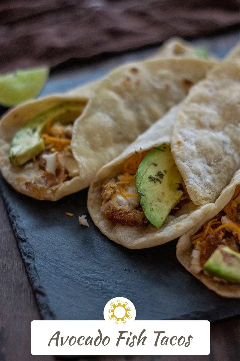 Avocado Fish Tacos