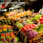 Grocery Shopping Essentials for a No Waste Kitchen