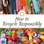 How to Recycle Responsibly