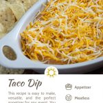 Taco Dip covered with shredded blended cheese in an off-white serving dish with round tortilla chips behind the dish all on a wooden surface (vertical with title and description overlay)