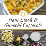 Cooked ham steak and gnocchi casserole in a white baking dish with a white towel behind and a bowl of diced green onion in front all on a wooden surface (with title overlay)