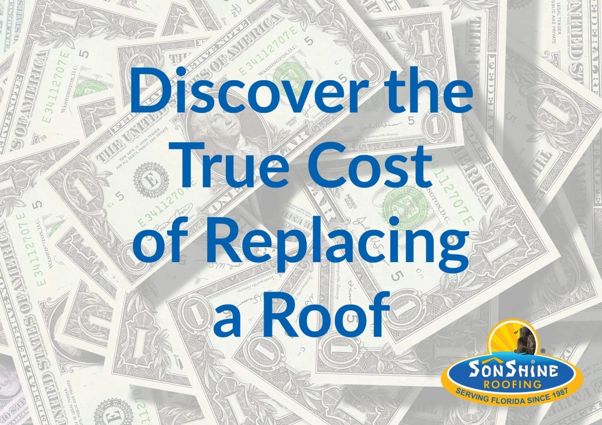 Discover the True Cost of Replacing a Roof in Sarasota