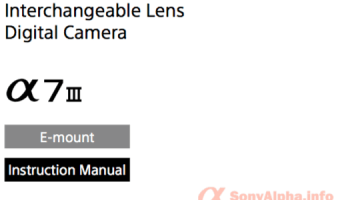 Sony Alpha a7 a7r User Guide Download | Sony Alpha DSLR Information Hub