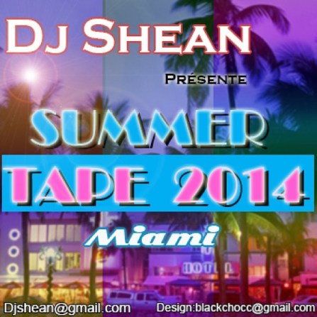 Dj Shean the summer tape 2014