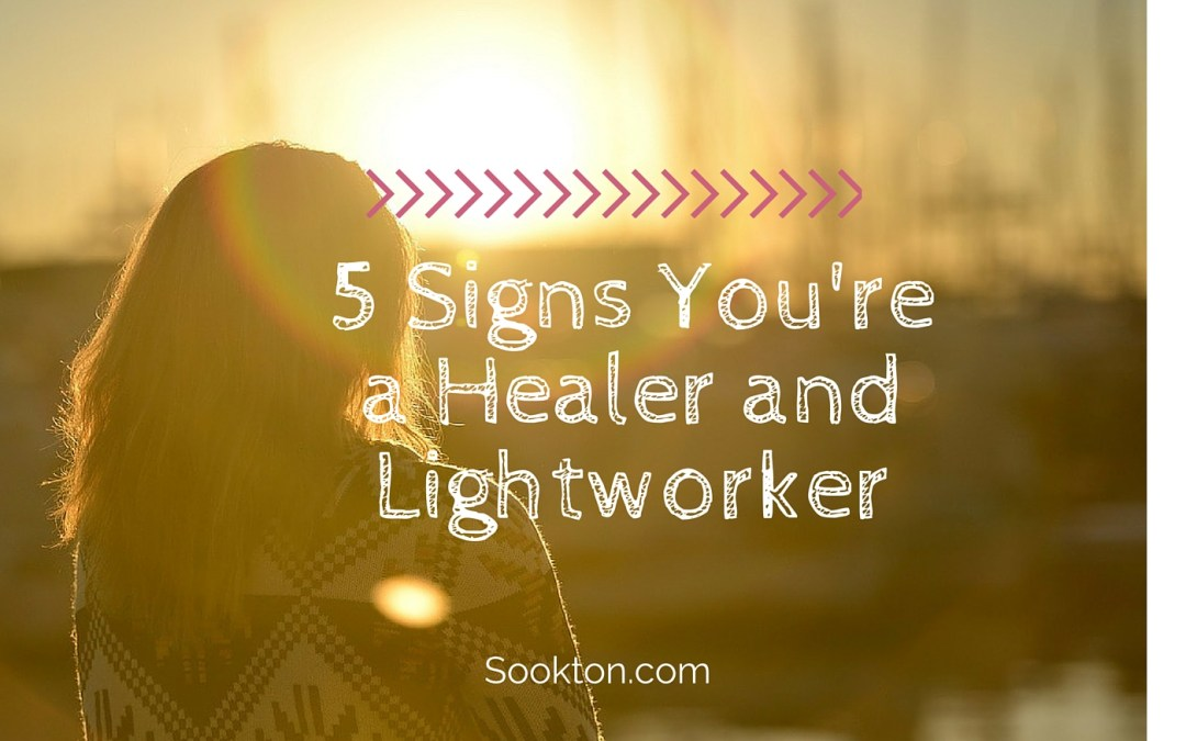 5 Signs You're a Healer and Lightworker