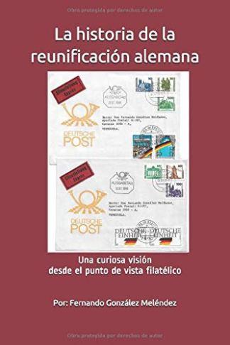 Libro HISTORIA DE LA REUNIFICACION (versión kindle gratuita)