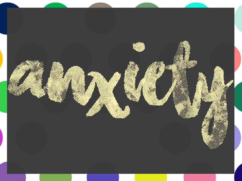 Anxiety My Story & How I Cope