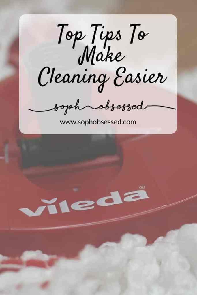 Cleaning can be all consuming and when we have busy lifestyles it's the last thing we need to be wasting our time on. These top tips can help make cleaning easier so you can spend more time doing what you love.