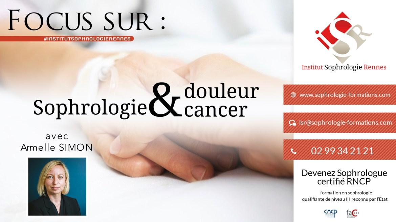 Focus sur Sophrologie douleur & Cancer - ISR