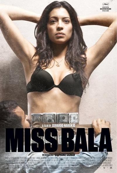 Miss Bala en los Goya y Oscares