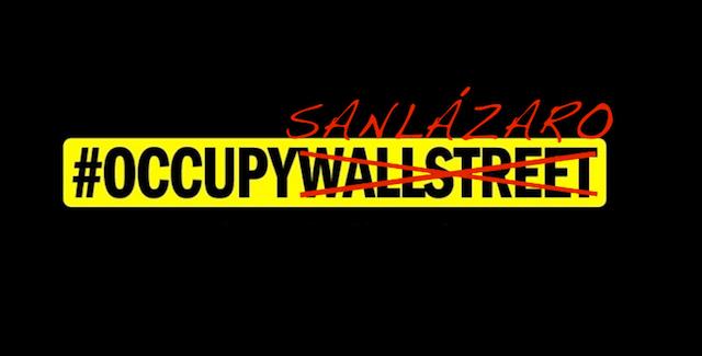 #OccupySanLázaro: sí somos agentes de cambio