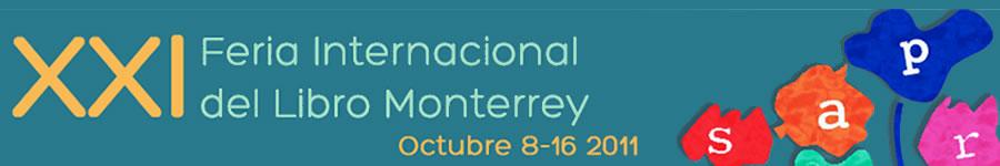 Inauguran la XXI Feria Internacional del Libro Monterrey 2011