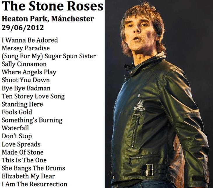 The Stone Roses Heaton Park Manchester 2012 setlist junio 29
