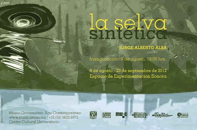 Jorge Alberto Alba: La Selva Sintética