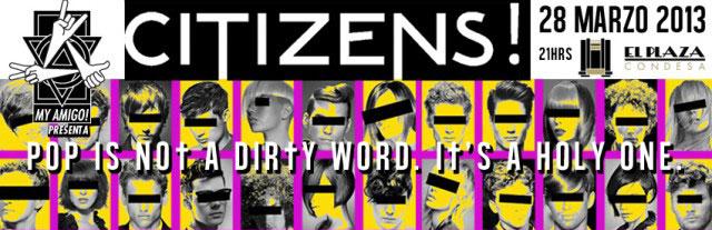 Citizens! en México y Guadalajara