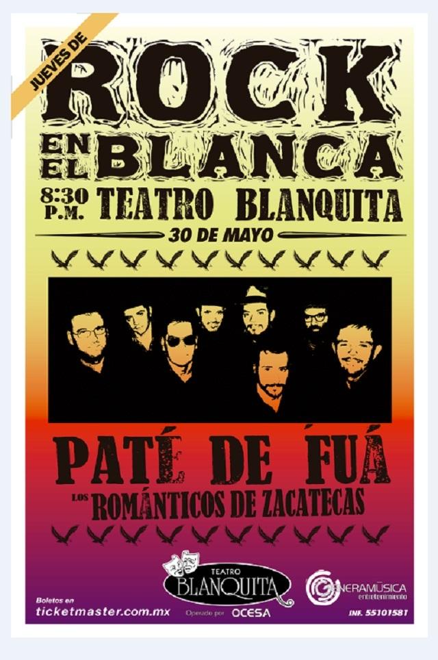 Reseña: Jueves de Rock en el Blanca con Los Románticos de Zacatecas y Paté de Fuá