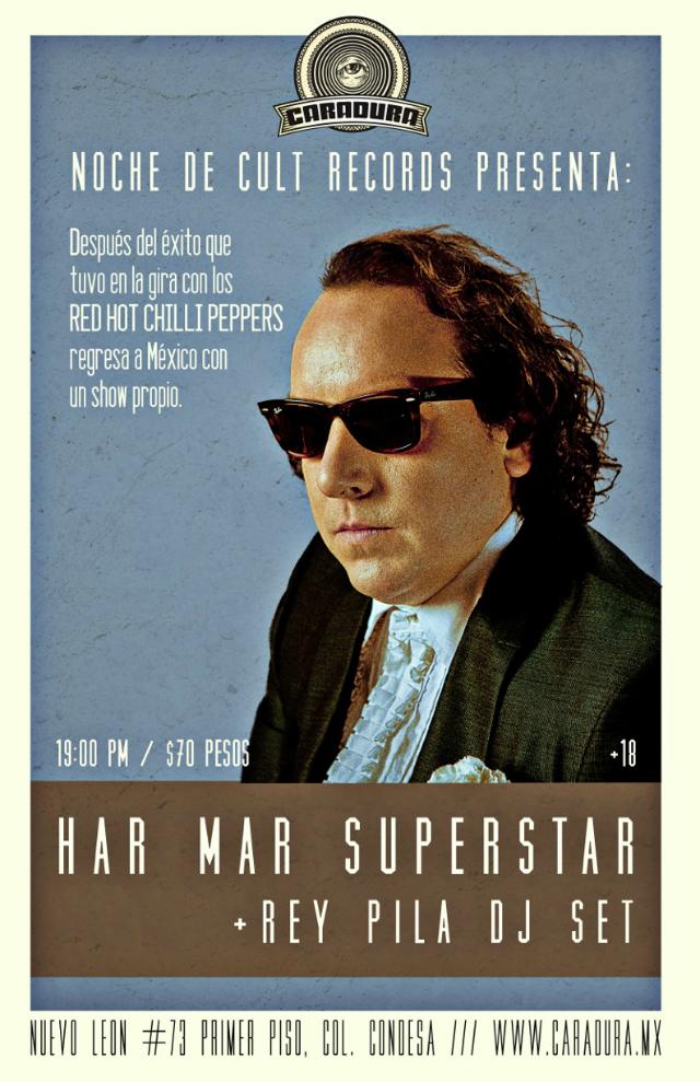 Har Mar Superstar + DJ Set de Rey Pila en el Caradura