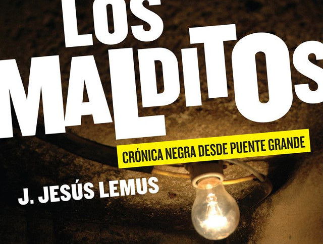 Libros: Los Malditos (+ entrevista a Jesús Lemus)