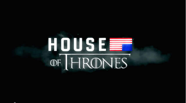 Game of Thrones + House of Cards = una serie increíble