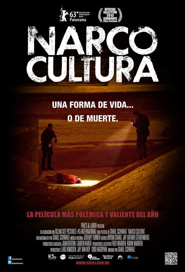 """""""Narcocultura"""", un documental interesante sobre el narcotráfico"""