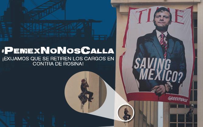 #SaveRosina: Campaña para liberar a activista de Greenpeace; #PemexNoNosCalla