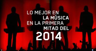 Esto es lo mejor en la música en la primera mitad del 2014
