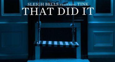 Sleigh Bells y Tink estrenan el video de