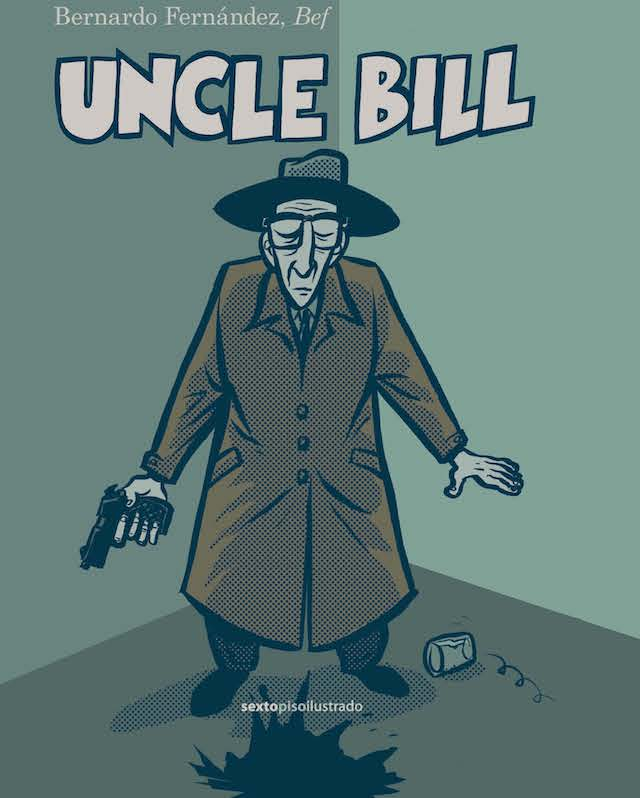 Libros: Uncle Bill (+ entrevista a Bef)