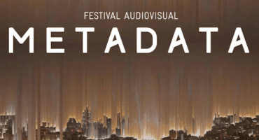 Conoce las propuestas que ofrece el festival audiovisual Metadata