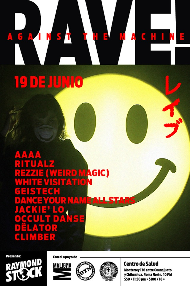 Raymondstock presenta: RAVE! Against The Machine