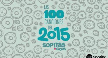Las 100 canciones del 2015 de Sopitas.com