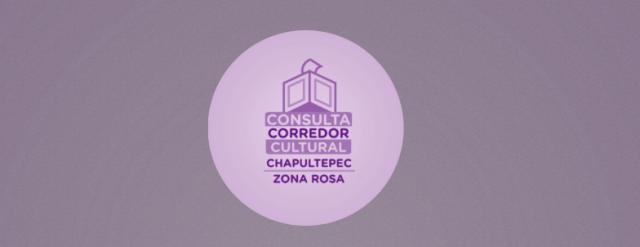 Consulta Ciudadana de el Corredor Cultural Chapultepec: Esto es le que pensamos