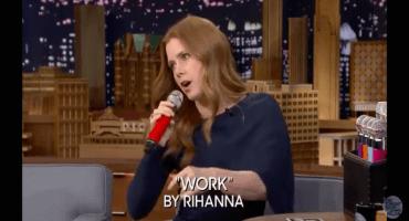 Amy Adams cantando 'Work' de Rihanna es lo más divertido que verán hoy