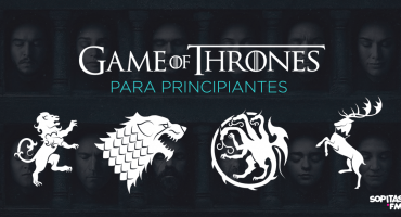 ¿Cómo entrarle a Game of Thrones si eres principiante?