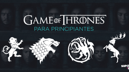 ¿Cómo entrarle a Game of Thrones si eres principiante?