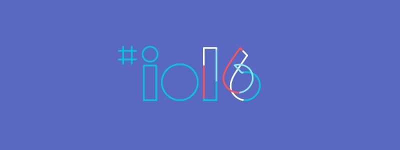 ¡Esto fue lo que Google anunció durante el I/O 2016!