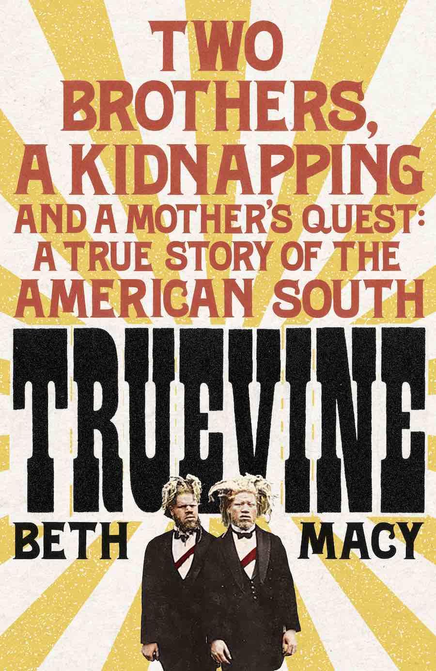 Truevine - Libro de Beth Macy