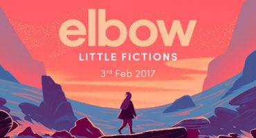 ¡Por fin! 'Little Fictions', el nuevo disco de Elbow para el 2017