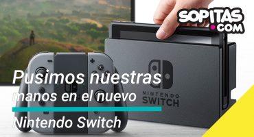 Finalmente pusimos nuestras manos en el Nintendo Switch