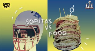 Houston tenemos Super Bowl:  Sopitas vs Food