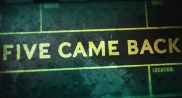 ¡Mira el trailer de Five Came Back, el nuevo documental de Steven Spielberg!