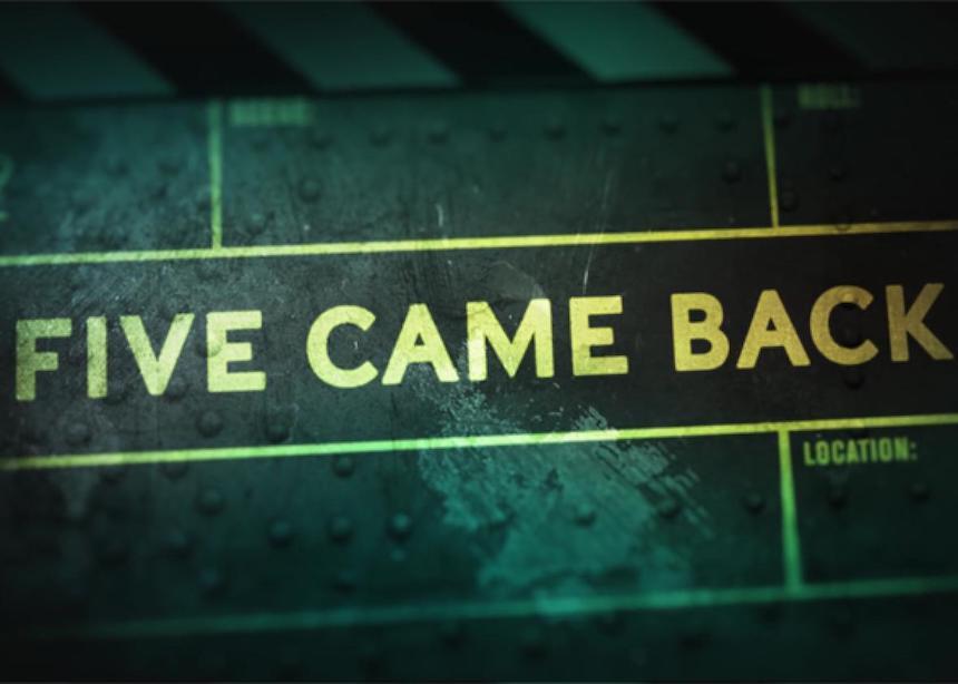 Documental de Netflix - Five Came Back