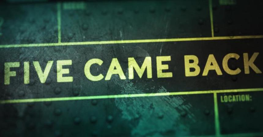 Documental de Netflix - Five Came Back