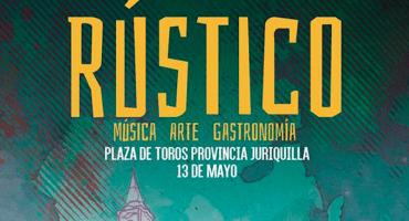 ¡Escápate de la ciudad y conoce el Festival RÚSTICO!