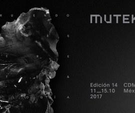MUTEK MX 2017