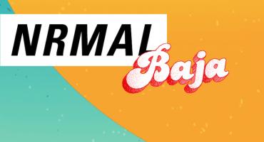 El Festival Nrmal llega a Baja California y aquí tenemos toda la info
